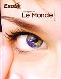 Exotik Tours à la rencontre des agents pour présenter sa brochure Le Monde