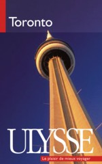 Vivre Toronto autrement avec Ulysse