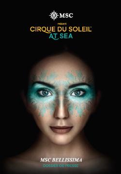 MSC Croisières révèle le processus de création des spectacles du Cirque du Soleil At Sea à bord du MSC Bellissima