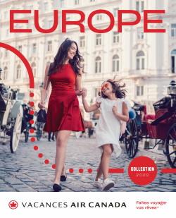Vacances Air Canada dévoile sa nouvelle collection Europe