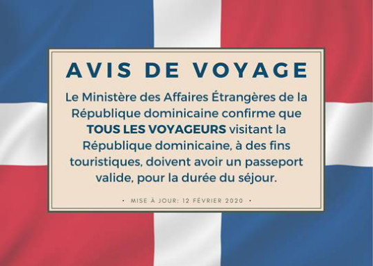 L'office du Tourisme de la République dominicaine clarifie que les voyageurs canadiens sont tenus d'avoir un passeport valide pendant la durée de leur séjour en République dominicaine