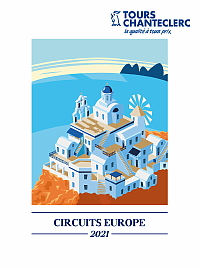 Tours Chanteclerc présente sa brochure Circuits Europe 2021