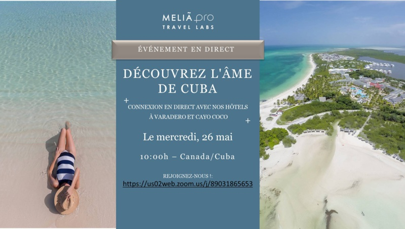 L'Office de Tourisme de Cuba à Montréal et Meliá développeront un nouveau Travel Lab pour les professionnels du tourisme au Canada