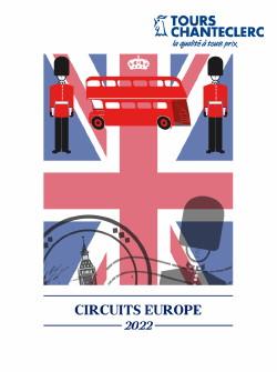 Tours Chanteclerc : des circuits Europe 2022 pour tous les goûts !