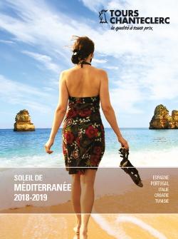 Tours Chanteclerc vous présente sa nouvelle brochure Soleil de Méditerranée 2018-2019 !
