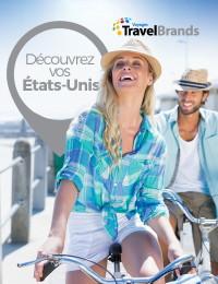 TravelBrands lance sa toute nouvelle brochure 'Découvrez vos États-Unis'