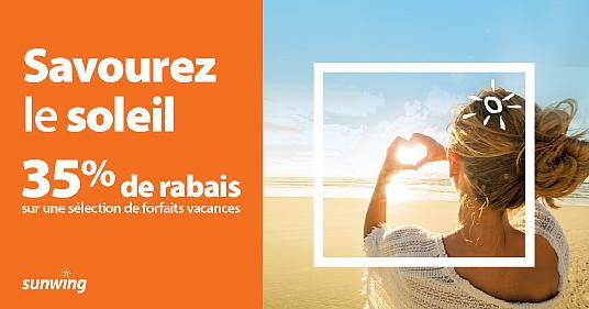 Sunwing encourage les Québécois à savourer le soleil en leur offrant jusqu'à 35 % de rabais sur des forfaits de vacances hivernales