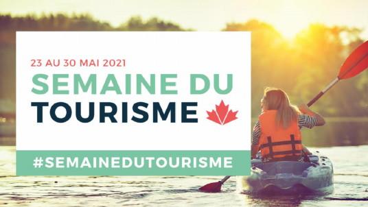 Semaine du Tourisme : Les entreprises touristiques du Québec et de l'Ontario ouvrent tout grand leurs portes