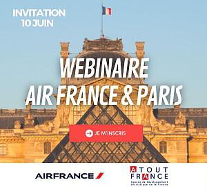 Webinaire professionnel : Participez au webinaire Air France & Paris pour les dernières nouveautés sur la Ville Lumière